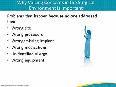 Why Voicing Concerns in the Surgical Environment Is Important