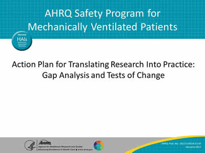 action plan for translating research into practice gap analysis and tests of change