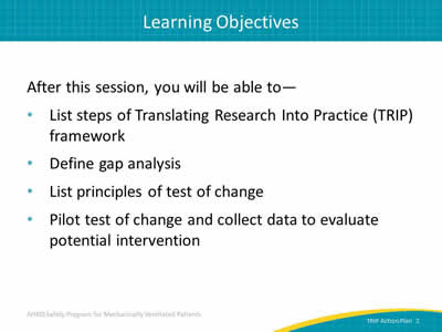 after this session you will be able to list steps of translating research into