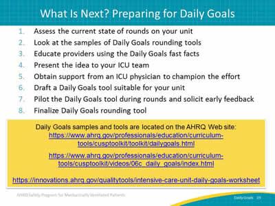 Daily Goals During Interdisciplinary Rounds: Slide Presentation