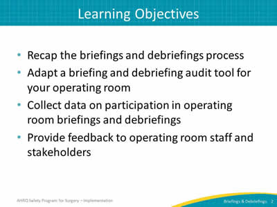 Auditing your briefings and debriefings process facilitator notes slide 2 learning objectives maxwellsz