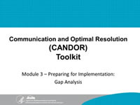 Communication and Optimal Resolution (CANDOR) Toolkit, Module 3 - Preparing for Implementation Gap Analysis.