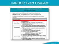 CANDOR Event Checklist. The CANDOR Event Review Checklist was developed to help organizations understand and document all the steps involved in event reporting, including;  How the event was reported. Initial assessment of the patient. Notification of the event to the appropriate professional responsible for patient safety events. Activation of the Care for the Caregiver program. Collection of evidence at the event location. This checklist also includes information on event investigation and analysis, which will be covered in more detail in the rest of this module.