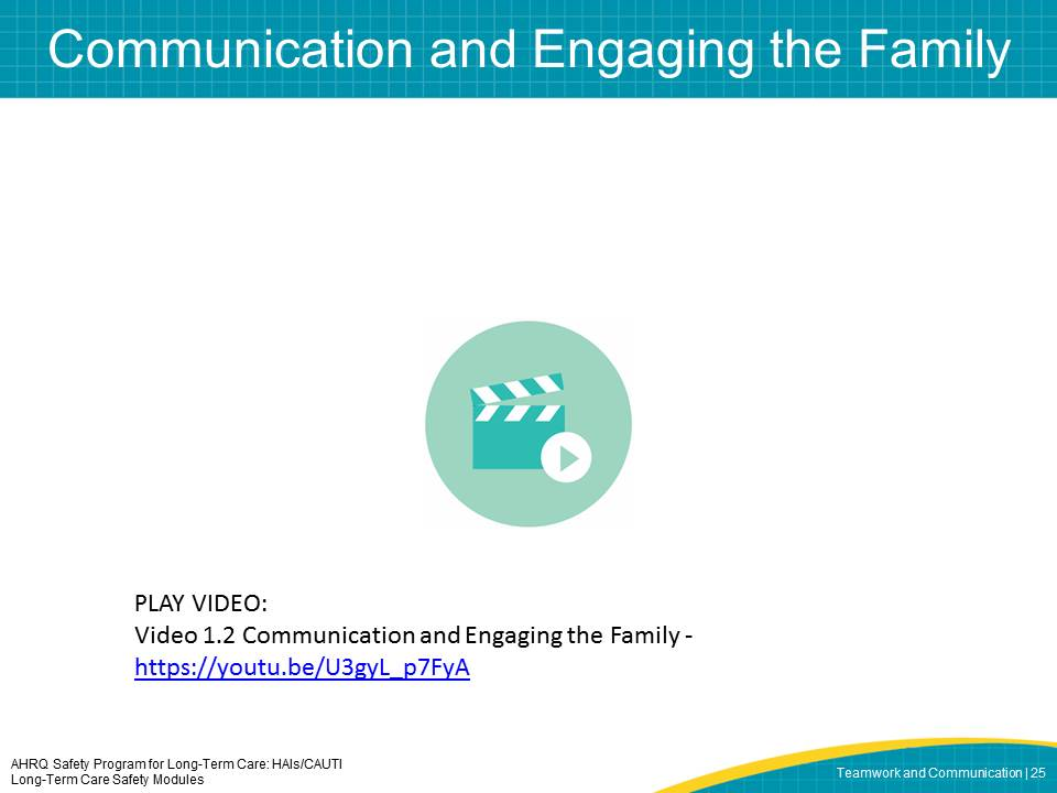 Communication and Engaging the Family