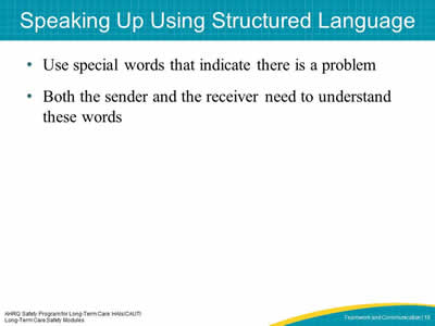 Speaking Up Using Structured Language