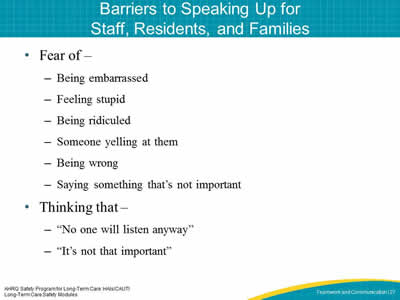 Barriers to Speaking Up for Staff, Residents, and Families