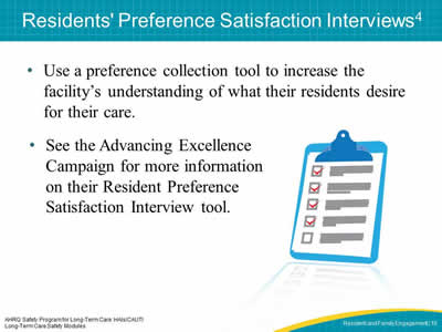 Residents' Preference Satisfaction Interviews