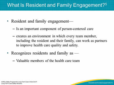 What Is Resident and Family Engagement