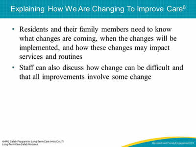 Explaining How We Are Changing To Improve Care