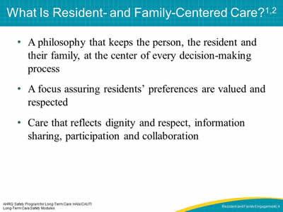 What Is Resident- and Family-Centered Care?