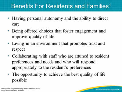 Benefits For Residents and Families