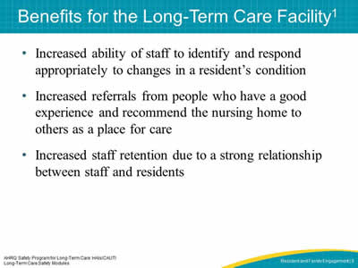 Benefits for the Long-Term Care Facility