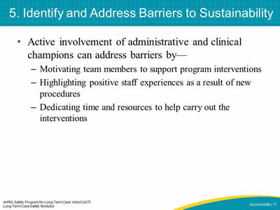 5. Identify and Address Barriers to Sustainability