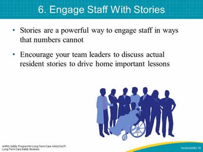 6. Engage Staff With Stories