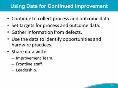 Using Data for Continued Improvement