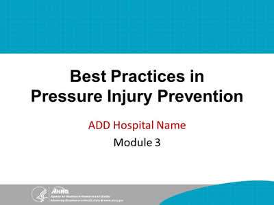 Best Practices in Pressure Injury Prevention - Module 3