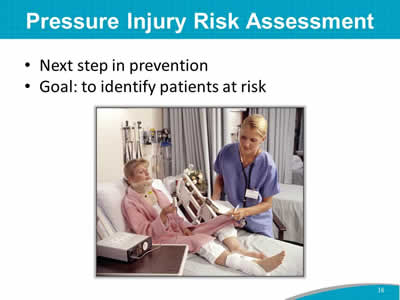 Pressure Injury Risk Assessment