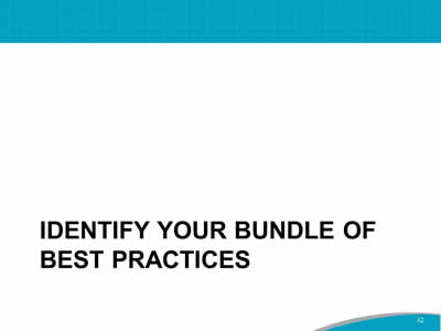 Identify Your Bundle of Best Practices