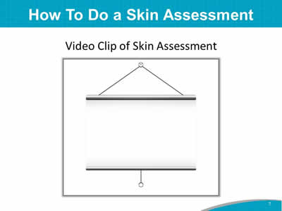 How To Do a Skin Assessment