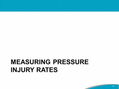 Measuring Pressure Injury Rates