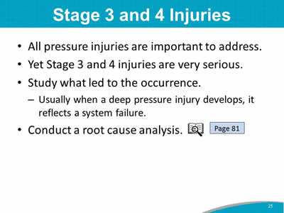 Stage 3 and 4 Injuries