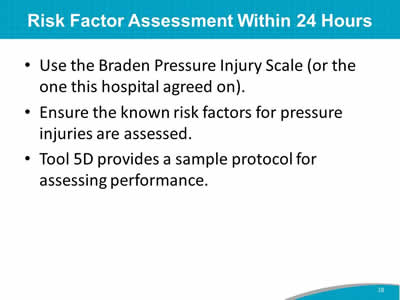Risk Factor Assessment Within 24 Hours