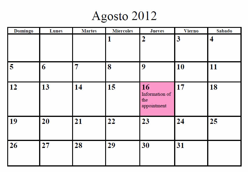 A sample calendar for August (Agosto) 2012; the 16th is highlighted in pink with the text 'Information of the appointment.'