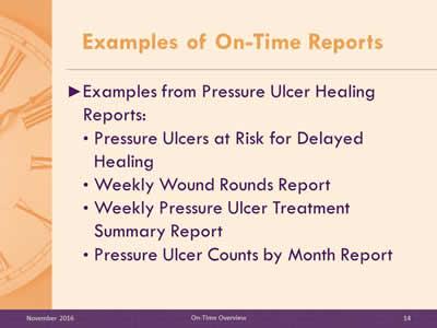 On-Time Pressure Ulcer Healing: Facilitator Training Slide