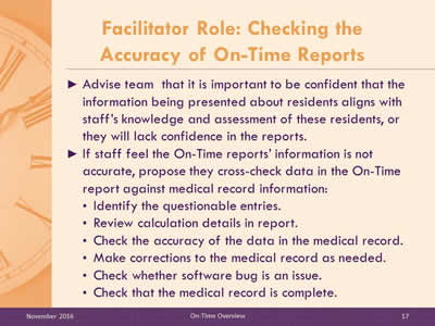 Facilitator Role: Checking the Accuracy of On-Time Reports.