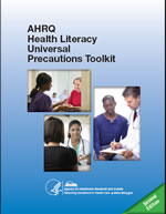 AHRQ Health Literacy Universal Precautions Toolkit