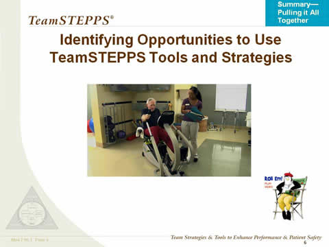 Identifying Opportunities to Use TeamSTEPPS Tools and Strategies. Male resident on exercise bike with female therapy aide standing next to him. At bottom right is penguin director icon to denote a video link.