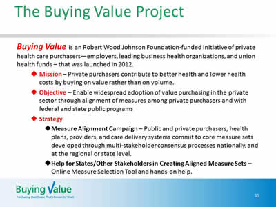 Slide 15. Description of the Buying Value project, including it's mission, objective and strategy.