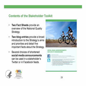 Slide 15. Contents of Stakeholder Engagement Toolkit. 2 fact sheets, 2 blog entries, and several choices of shortened media announcements. Right side of slide: Image of page in Stakeholder Toolkit.