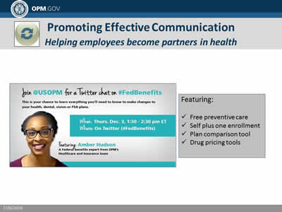 Promoting Effective Communication: Helping employees become partners in health. Featuring: Free preventive care; Self plus one enrollment; Plan comparison tool; Drug pricing tools.