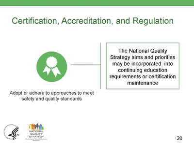 Slide 20. Certification, Accreditation, and Regulation.
