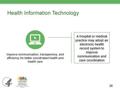 Slide 26. Health Information Technology.