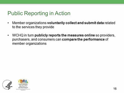 Slide 16. Public Reporting.