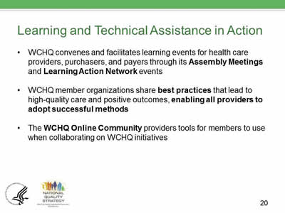 Slide 20. Learning and Technical Assistance in Action.