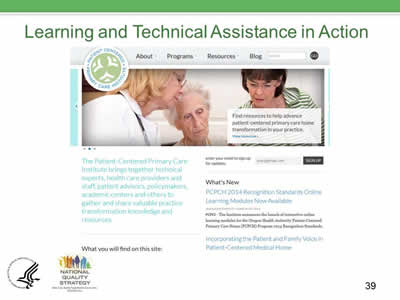 Slide 39. Learning and Technical Assistance in Action.